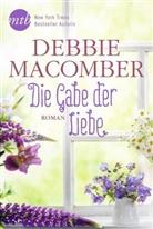 Debbie Macomber - Die Gabe der Liebe