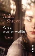 Anita Shreve - Alles, was er wollte