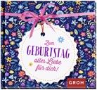 Groh Verlag, Groh Redaktionsteam, Gro Redaktionsteam - Zum Geburtstag alles Liebe für dich!