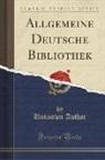 Unknown Author - Allgemeine Deutsche Bibliothek (Classic Reprint)