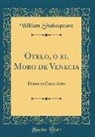 William Shakespeare - Otelo, o el Moro de Venecia