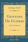 Giuseppe Verdi - Giovanna De Guzman