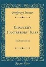 Geoffrey Chaucer - Chaucer's Canterbury Tales