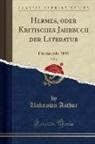 Unknown Author - Hermes, oder Kritisches Jahrbuch der Literatur, Vol. 4