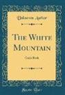 Unknown Author - The White Mountain