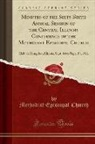Methodist Episcopal Church - Minutes of the Sixty-Sixth Annual Session of the Central Illinois Conference of the Methodist Episcopal Church