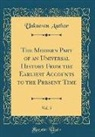 Unknown Author - The Modern Part of an Universal History From the Earliest Accounts to the Present Time, Vol. 5 (Classic Reprint)