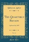 Unknown Author - The Quarterly Review, Vol. 17