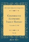 United States Department Of Agriculture - Cooperative Economic Insect Report, Vol. 18: November 1, 1968 (Classic Reprint)