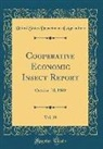 United States Department Of Agriculture - Cooperative Economic Insect Report, Vol. 19: October 10, 1969 (Classic Reprint)