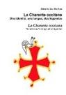 Aimeric dau Sochau - La Charente occitane, une identité, une langue, des légendes