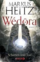 Markus Heitz - Wédora - Schatten und Tod
