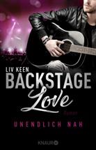 Liv Keen - Backstage Love - Unendlich nah