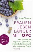 Anne Simons - Frauen leben länger mit OPC