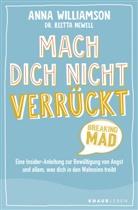 Dr. Reetta Newell, Reetta Newell, Reetta (Dr.) Newell, Ann Williamson, Anna Williamson - Mach dich nicht verrückt - Breaking Mad