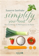 Susanne Seethaler - Simplify your food