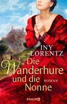 Iny Lorentz - Die Wanderhure und die Nonne