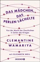 Clemantine Wamariya - Das Mädchen, das Perlen lächelte