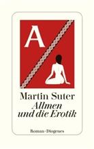 Martin Suter - Allmen und die Erotik