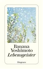 Banana Yoshimoto - Lebensgeister