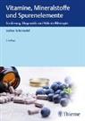 Volker Schmiedel - Vitamine, Mineralstoffe und Spurenelemente