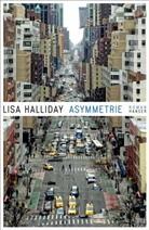 Lisa Halliday - Asymmetrie