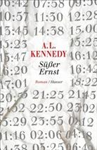 A. L. Kennedy - Süßer Ernst