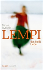 Minna Rytisalo - Lempi, das heißt Liebe