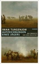 Iwan Turgenjew, Iwan S. Turgenjew, Ver Bischitzky, Vera Bischitzky - Aufzeichnungen eines Jägers