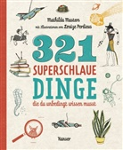 Mathilda Masters, Louize Perdieus - 321 superschlaue Dinge, die du unbedingt wissen musst