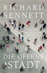 Richard Sennett - Die offene Stadt