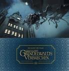 Dermot Power, J. K. Rowling - Die Kunst des Films Phantastische Tierwesen: Grindelwalds Verbrechen