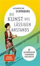 Alexander von Schönburg, Alexander von Schönburg - Die Kunst des lässigen Anstands