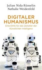Julia Nida-Rümelin, Julian Nida-Rümelin, Nathalie Weidenfeld - Digitaler Humanismus