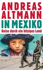 Andreas Altmann - In Mexiko