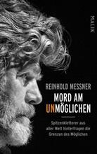 Reinhold Messner, Luc Calvi, Luca Calvi, Filippini, Alessandro Filippini, Sandro Filippini - Mord am Unmöglichen