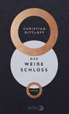 Christian Dittloff, Christian Dittmann - Das Weiße Schloss