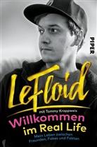 L Floid, Le Floid, Tomm Krappweis, LeFloid, Florian Mundt - Willkommen im Real Life