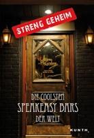 Maurizio Maestrelli, KUNTH Verlag, KUNT Verlag - Streng geheim: Die coolsten Speakeasy Bars der Welt