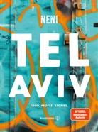 Elihay u a Biran, Haya Molcho, Nen, NENI, Nuriel Molcho, Nuriel Molcho - Tel Aviv by Neni. Food. People. Stories.