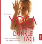 Karo Wagner - Yoga gegen dunkle Tage