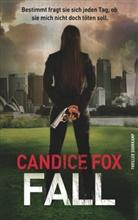 Candice Fox, Thoma Wörtche, Thomas Wörtche - Fall