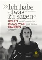 """Rita Kohlmaier, Anna Seehauser - """"Ich habe etwas zu sagen"""""""