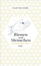 Olaf Nils Dube, Isabel Pin - Bienen und Menschen