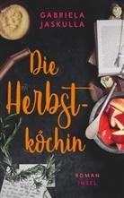Gabriela Jaskulla - Die Herbstköchin