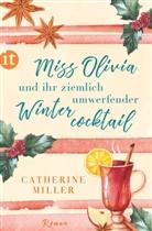 Catherine Miller - Miss Olivia und ihr ziemlich umwerfender Wintercocktail