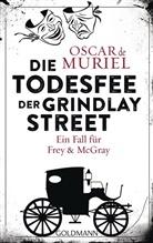Oscar De Muriel, Oscar de Muriel - Die Todesfee der Grindlay Street