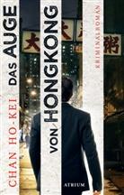 Chan Ho-Kei, Sabine Längsfeld - Das Auge von Hongkong