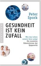 Peter Spork - Gesundheit ist kein Zufall