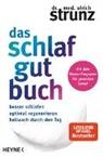 Ulrich Strunz, Ulrich (Dr. med.) Strunz - Das Schlaf-gut-Buch